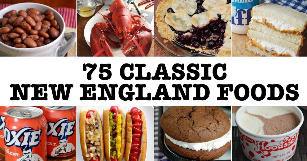 75 Classic New England Foods