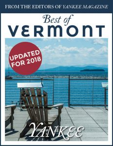 Get The Best Of Vermont From Yankee Magazine